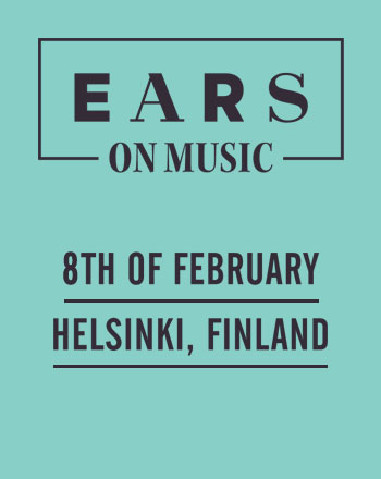EARS on Music – Helsinki, 8th February, 2013